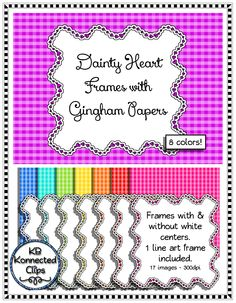 Valentine's Day Dainty Heart Frames with Gingham Papers $ https://www.teacherspayteachers.com/Product/Valentines-Day-Dainty-Heart-Frames-with-Gingham-Papers-1699794