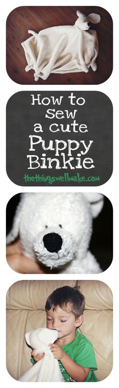 How to sew a puppy binkie. This one was made with blanket scraps, and is the perfect gift for a baby or small child. Pattern is included.