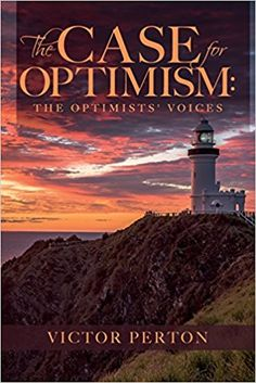 The Case for Optimism by Victor Perton (Lighthouse)