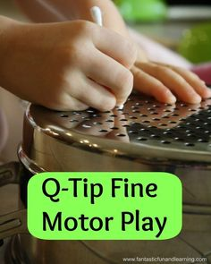 Q-Tip fine motor activity for toddlers and preschoolers.