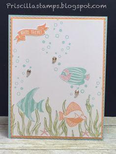 Priscilla's Papercrafts: Best Fishes!