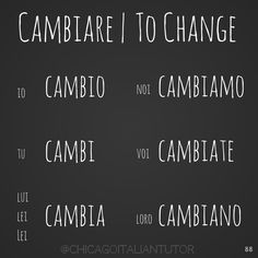 cambiare | to change {day 88}  #cambiare #parliamoitaliano #speakitalianeveryday #chicagoitalian #italianverbs #vocabolario #grammatica #speakitalian #studyitalian #learnitalian #100daysofverbs  https://instagram.com/chicagoitaliantutor/