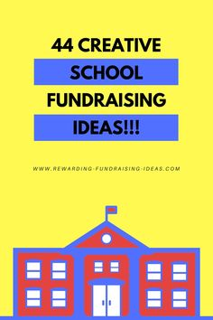 Rewarding-Fundraising-Ideas.com: 44 awesomely Creative School Fundraising Ideas... That any other cause could use as well.