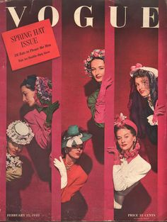 Models in Spring hats, cover by John Rawlings, Vogue, February 1942 Vogue Magazine Covers, Fashion Magazine Cover, Fashion Cover, Fashion Moda, 1940s Fashion, Vogue Fashion, Fashion Vintage, Vintage Vogue Covers, Magazin Covers
