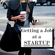 Getting a Job at a Startup