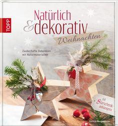 Natürlich & dekorativ Weihnachten   TOPP Bastelbücher online kaufen