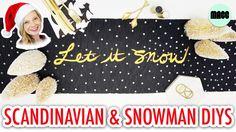 Holiday Decor: Scandinavian and Snowman DIYs