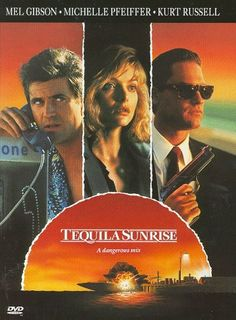 Tequila Sunrise - Rotten Tomatoes