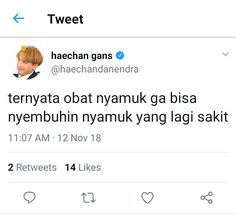 Read 22 from the story Fullsun; haechan by exidied (anya🌙) with reads. Tweet Quotes, Mood Quotes, Daily Quotes, Life Quotes, Quotes Lucu, Jokes Quotes, Funny Quotes, Funny Tweets Twitter, Text Jokes