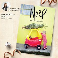 Our final selection is from @elainasullivan, Editor @dominomag - Elaina picked 'Handwritten Noel' by @pinksuitcase pic.twitter.com/hYY2ZEtL4f