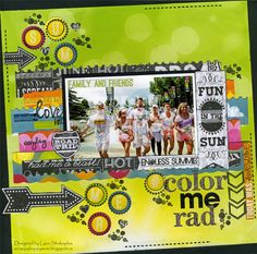 Color Me Rad layout featuring the Lemonade Stand collection by Lynn Shokoples.