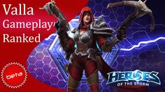 Heroes of the Storm - Valla Ranked Gameplay (Hero League)