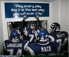 "UConn - University of Connecticut Huskies - football team locker room sign - "" Play every play like it is the last play you will every play """