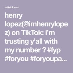 henry lopez(@imhenrylopez) on TikTok: i'm trusting y'all with my number 🙈 #fyp #foryou #foryoupage #DateNight #xyzbca Fresh Shoes