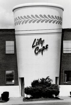 The giant Lily Cup, at the Lily company on Danforth Ave. east of Warden Ave.