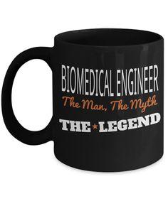 Funny Biomedical Engineering Gifts - Biomedical Engineer Mug - Biomedical Engineer The Man The Myth The Legend  #yesecart #coffeemug #christmasgift #giftforhim #coffeelover #gift #giftforher #customgift