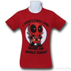 Images of Deadpool Don't Be An Adult T-Shirt