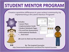 "Student Mentor Program- This is a great program for boosting school morale! Older students are trained to ""mentor"" younger students. This pack contains lesson plans, a guide on how to implement the program, information for parents, teachers, and administrators, and even a student mentor notebook!"