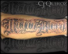 "Beautiful Hand Lettering Tattoo ""Mayan Blood"" on Leg by CJ Quiroz  www.CJQuiroz.com  Cursive, Lettering, Script, Freehand, Tattoo Design"