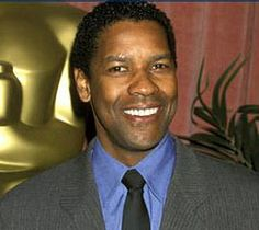 Denzel Washington-  This man is so talented and super handsome!