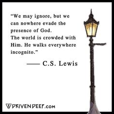 C S Lewis: we may ignore, but we can nowhere. Quotable Quotes, Faith Quotes, Bible Quotes, Me Quotes, People Quotes, Lyric Quotes, Great Quotes, Quotes To Live By, Inspirational Quotes