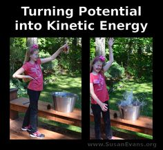 In today's experiment, we will be turning potential into kinetic energy as we hold various objects above a bucket of water and release them to see how