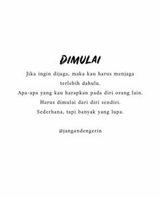 Jngan dengarin.nwn. Reminder Quotes, Mood Quotes, Daily Quotes, Life Quotes, Message Quotes, Islamic Inspirational Quotes, Islamic Quotes, Cinta Quotes, Quotes Galau