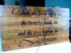 Bless the food before us, family beside us, and love between us. Painted on barn wood. No viny.