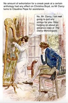 And now, Mr. Darcy d