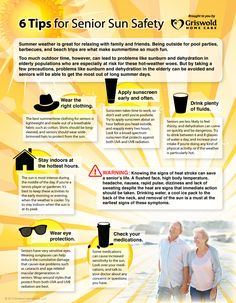 Thank you to Griswoldhomecare for this Infographic: 6 Tips for Senior Sun Safety. #HCRManorCare