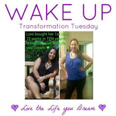 Check out, Loni Pierson! This busy working mom decided it was time to focus on herself for awhile...she is LOVING all the energy and her hot new bod. She says the only drawback is having to buy new clothes!! #wakeupproject  #healthylife www.facebook.com/wakeuplivethelifeyoudream Lexie226@aol.com