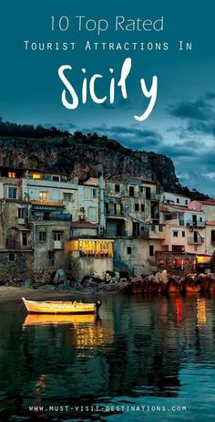 10 Top Rated Tourist Attractions In Sicily, Italy.
