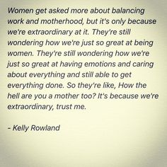 Posted by jessicagtabbert : Yes. @kellyrowland #wisdom #womanhood #motherhood #quote