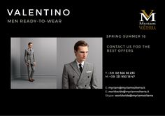 VALENTINO SPRING-SUMMER 16 MEN READY-TO-WEAR available for an order at Myriam Volterra Luxury Buying Office! Contact us by phone, email, Skype or visit our office in Milan and we provide you with all the necessary information!