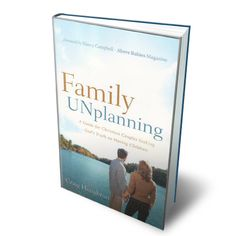 Above Rubies BookStore - Family UNplanning, $10.99 (http://aboverubiesbookstore.mybigcommerce.com/family-unplanning/)