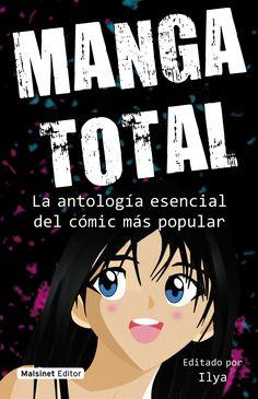 EL GRAN LIBRO DEL MANGA  La antología esencial del comic más popular