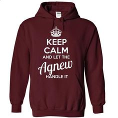 Agnew - KEEP CALM AND LET THE Agnew HANDLE IT - #tshirt scarf #tshirt packaging. GET YOURS => https://www.sunfrog.com/Valentines/Agnew--KEEP-CALM-AND-LET-THE-Agnew-HANDLE-IT-55480293-Guys.html?68278