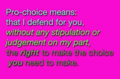 #feminism #prochoice #pro-choice #choice #women's #rights #legal #abortion #on #demand #without #apology #family #planning #right #side #of #history #birth #control