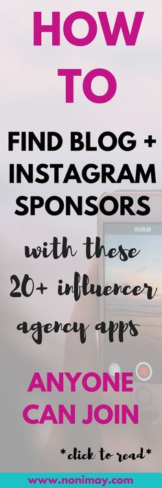 How to find instagram and blog sponsors with these 20 high paying influencer agencies. 20 highest paying influencer agencies to join as an Instagram influencer. How to make money as a blogger? How to find Instagram Sponsors? This list has the answer. I've made over $5000 from just one app, and there are 20 high paying apps listed to download. #bloggers #influencers #blog #money #income #finance #blogincome #incomereport #influenceragency #influencernetwork #blognetwork #instagramsponsor…