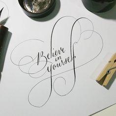 Even when no one else does believe in yourself.  #calligraphysg #calligraphyeveryday #calligritype #typedaily #dailytype #handwriting #handwritten #handmadetype #oblique #pointedpen #pin