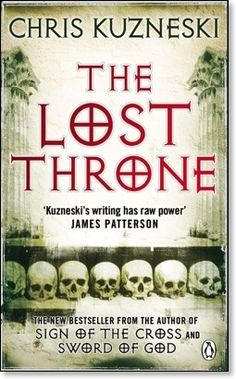 Chris Kuzneski - The Lost Throne just got through reading this, and now I want to read all of his other books  good read