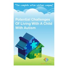 The Potential Challenges of Living With A Child With Autism eBook has been written specifically for parents and caregivers of children with Autism Spectrum Disorder (ASD). This book is a must read for parents of newly diagnosed children and anyone else who loves and provides care for these children, including special education teachers. Each page is full of useful and straight forward information to help you better understand and care for your child.    Price: US $9.99