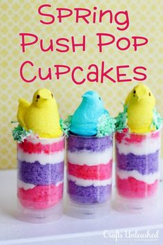 PEEPS Push-Pop Cupcakes. We are going to make some of these next week. Too Cute.