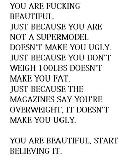 I understand wanting to lose weight and be fit, but confidence is key in life, don't ever forget it!