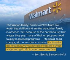 These corporate welfare whores are part of the undoing of America. I have boycotted this company for well over 20 years now. It's easy. Just stop shopping there. They ruin local economies wherever they decide to set up. They are scum.