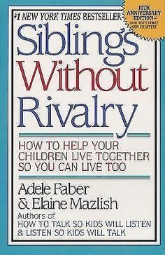 Siblings Without Rivalry How to Help Your Children Live Together So You Can Liv 0380799006   eBay