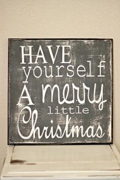 have yourself a merry little Christmas baby