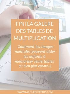 A fun memorization method to learn multiplication tables. Math 5, Math Multiplication, Math Tables, Cycle 3, Thing 1, Learn French, Child Development, Speech Therapy, Kids And Parenting