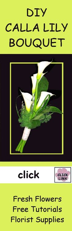 Calla Lily Bouquet Tutorial - Can be used as a centerpiece!  See other free tutorials!  http://www.wedding-flowers-and-reception-ideas.com/how-to-make-wedding-bouquets.html