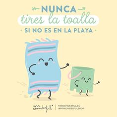 No tires la toalla multimedia de Mr. wonderful (@mrwonderful_) | Twitter